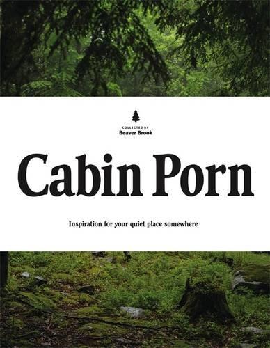 Copy of Cabin Porn