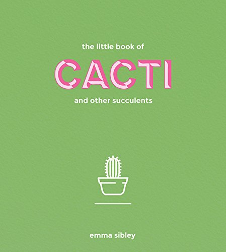 Copy of The Little Book of Cacti and Other Succulents