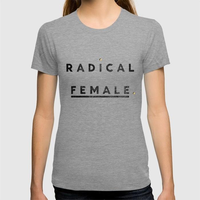 Radical Female Tee by Anna Dorfman
