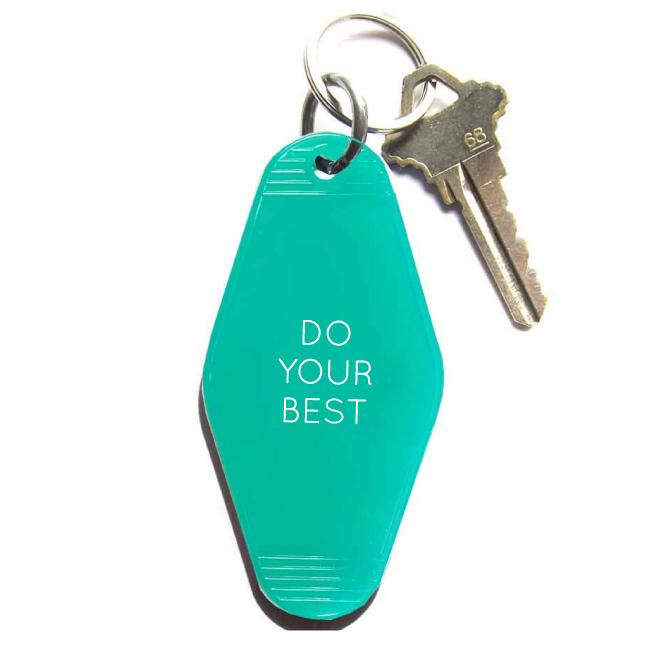 Do Your Best Keychain