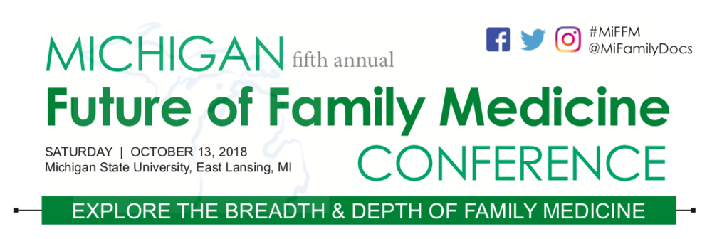 The invitation for the fifth annual Michigan Future of Family Medicine Conference, hosted by Michigan State University and the Michigan Academy of Family Physicians (MAFP).