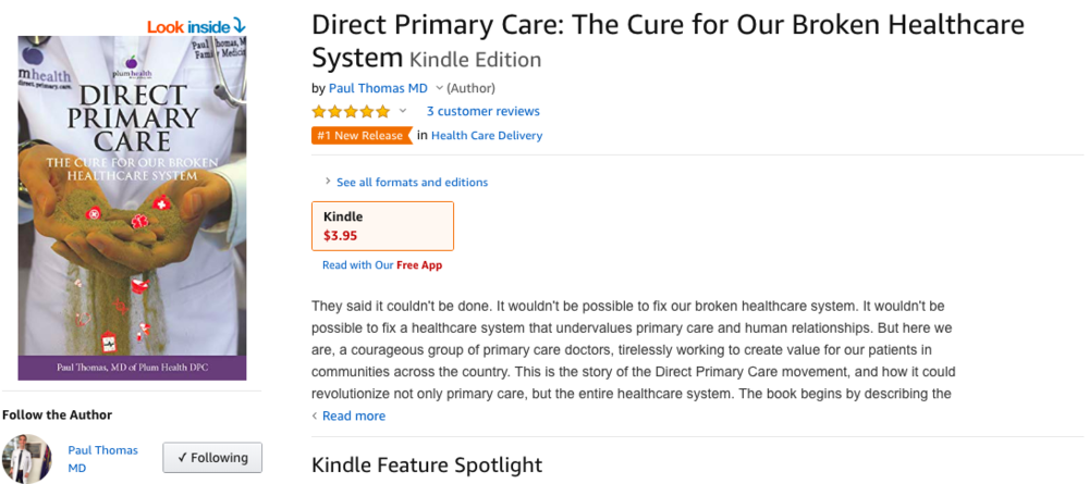 Screenshot from Amazon.com with the Kindle version of the book.  Direct Primary Care: The Cure for Our Broken Healthcare System .