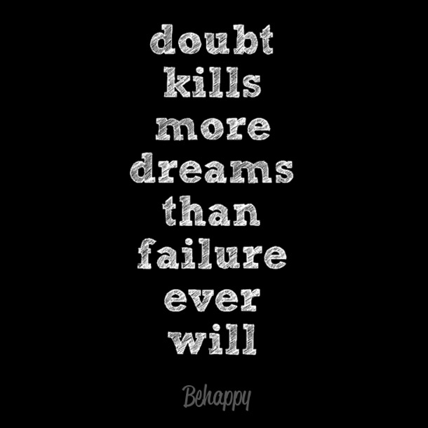 dont-let-doubt-kill-dreams-1