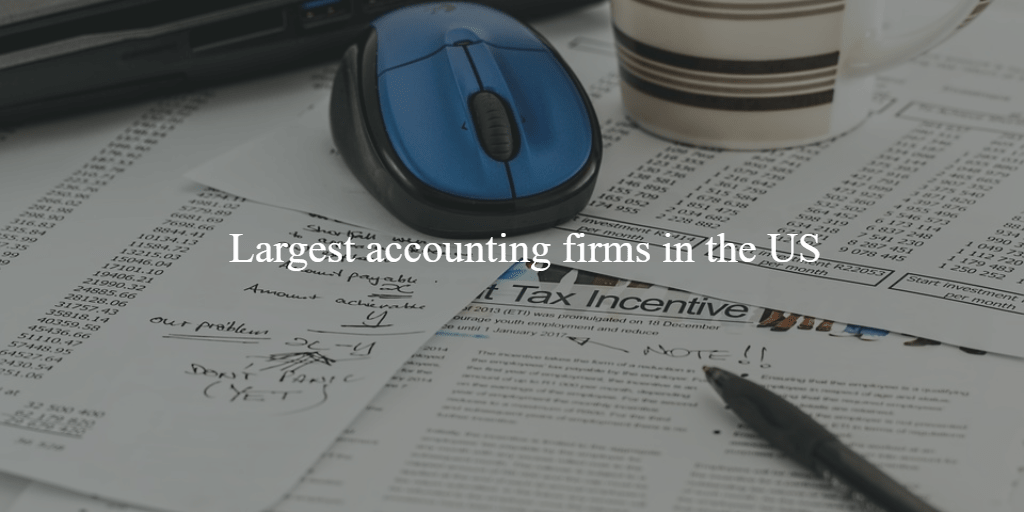 Largest accounting firms in the US