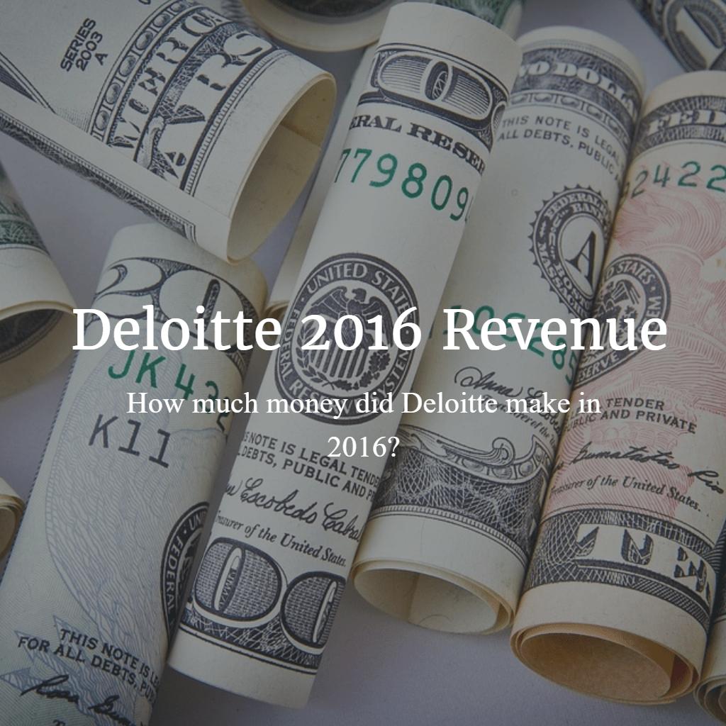 Deloitte 2016 Revenue