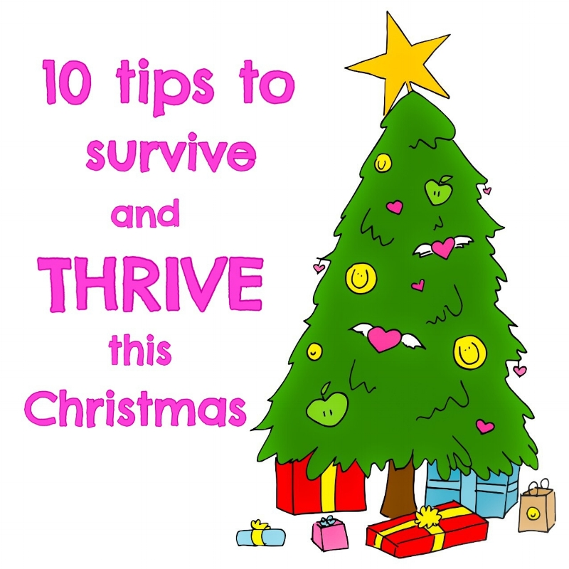 Ten Tis to Survive and Thrive this Christmas!