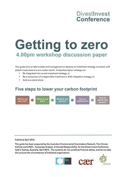 Divest Invest Conference Getting to zero: Workshop discussion paper