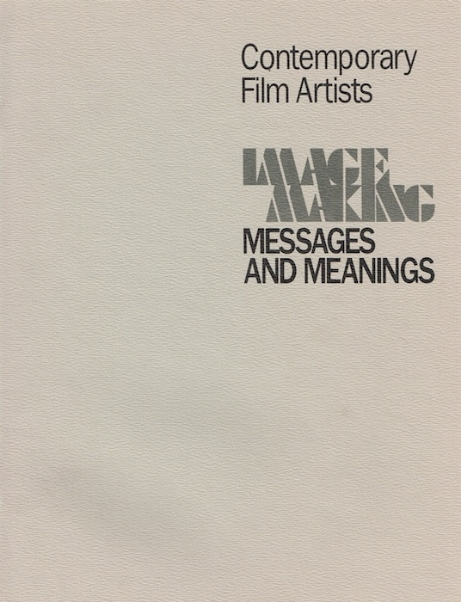 Image Making: Messages and Meanings. Curated by Richard Kerr. Kitchener-Waterloo Art Gallery. October 24th 2014 1984 - April 3rd 1985. Jack Hanzan, Fredrick Wiseman, Micheal Snow, Richard Kerr, Judith Doyle, Keith Lock, Anna Gronau, James Benning. Catalog here PDF.
