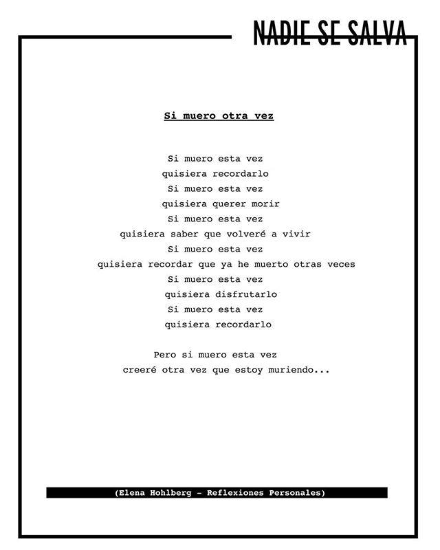 Quisiera recordar que ya he muerto otras veces.  Colabora: @elena_hohlberg  #lee #piensa #opina #comparte #muerte #death