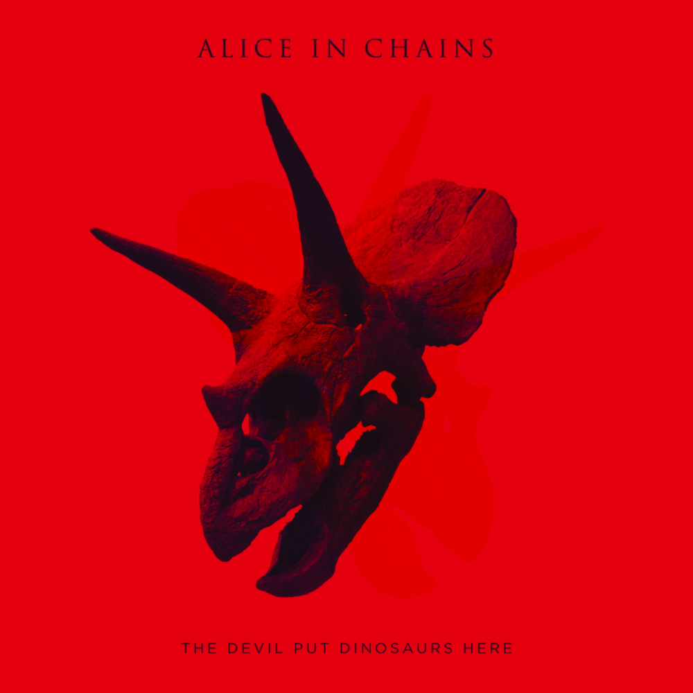 The Devil Put Dinosaurs Here- Alice In Chains.jpg