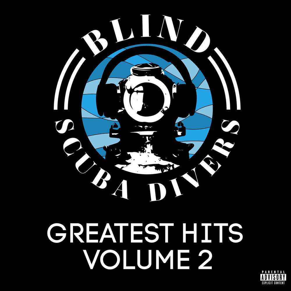 BlindScubaDivers_GreatestHitsVolume2.jpg