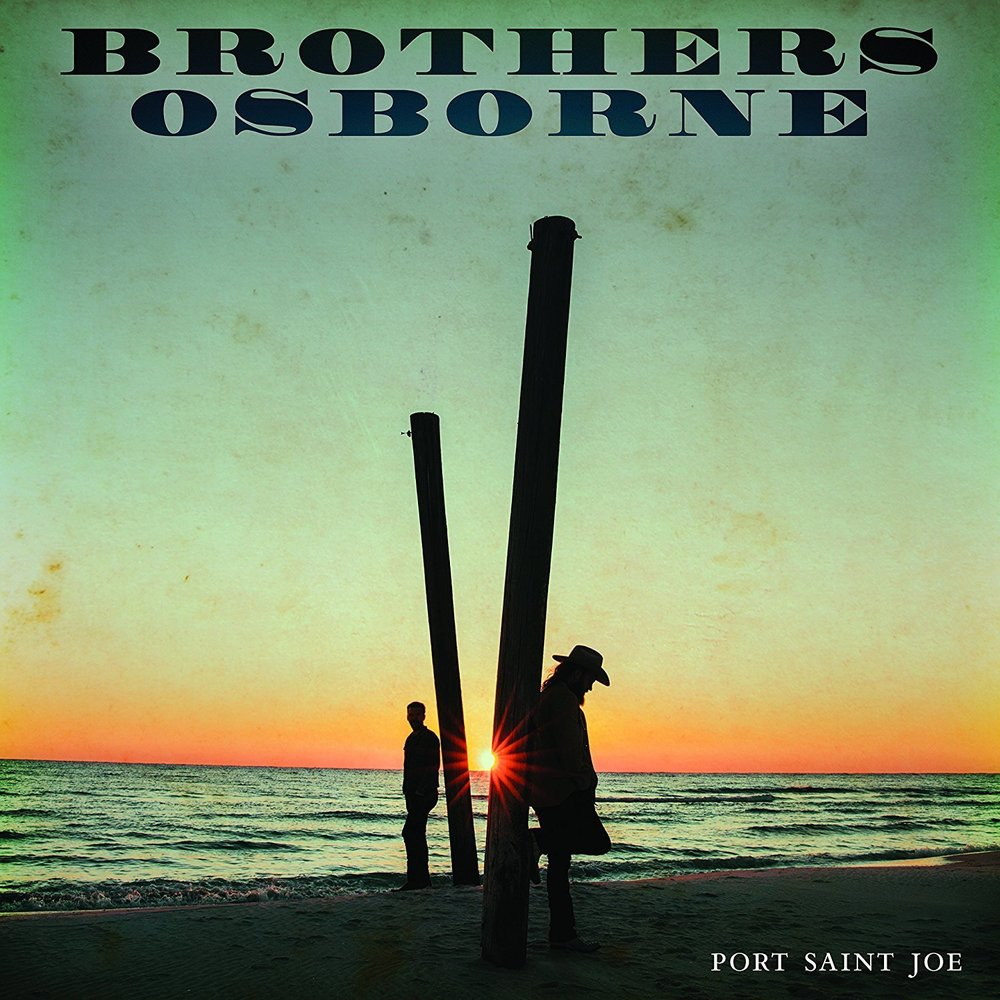 Brothers Osborne - Port Saint Joe.jpg