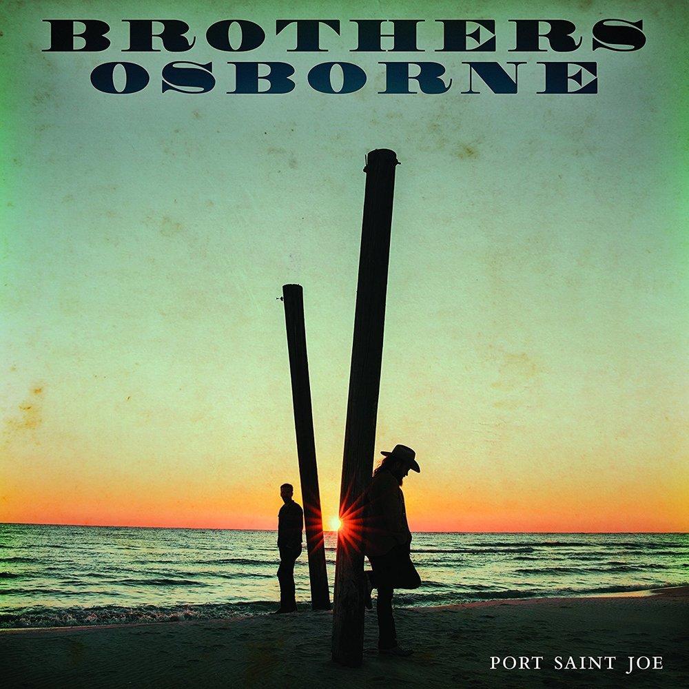 Brothers Osborne - Port Saint Joe.jpg