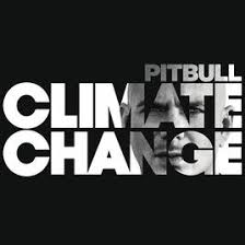 Pitbull - Climate Change.jpg