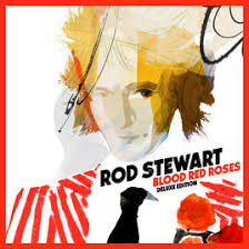 Rod Stewart - Blood Red Roses.jpg