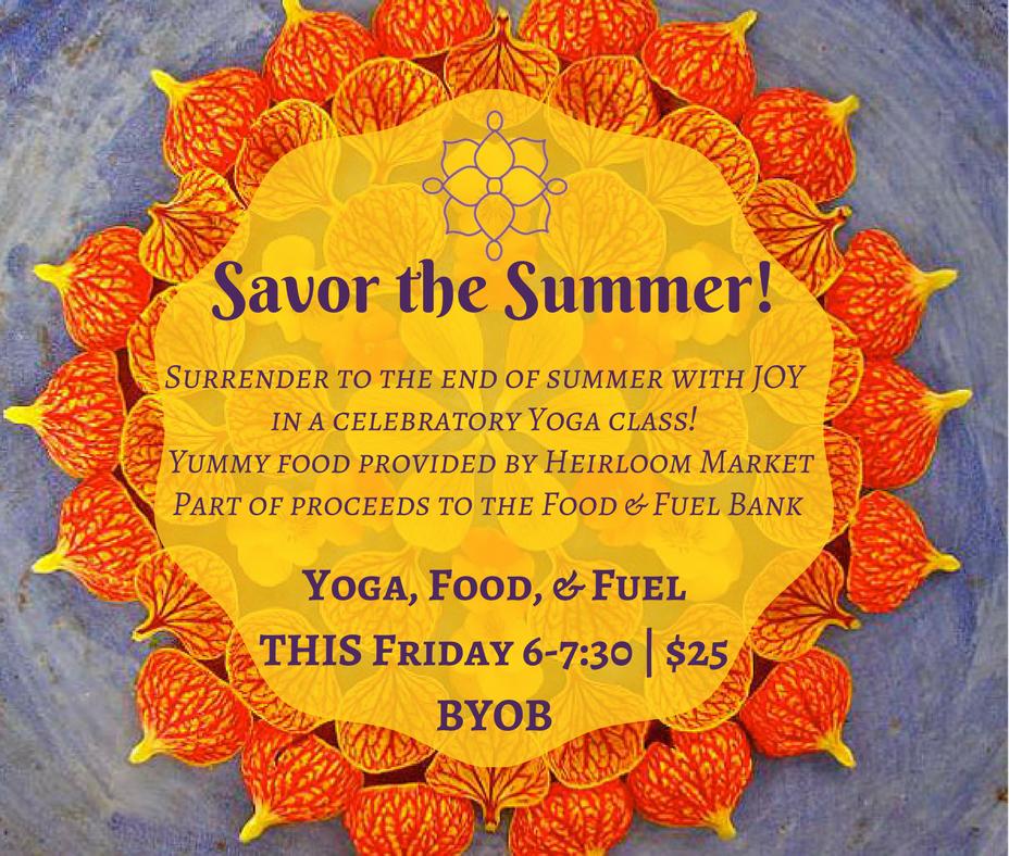 Savor the Summer!Yoga, Food, & Fuel.png