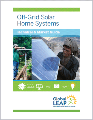 Off-Grid Solar Home Systems Technical & Market Guide