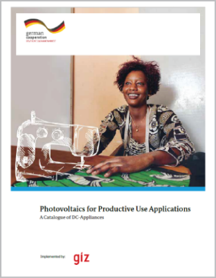 Photovoltaics for Productive Use Applications. A Catalogue of DC-Appliances Report published by GIZ