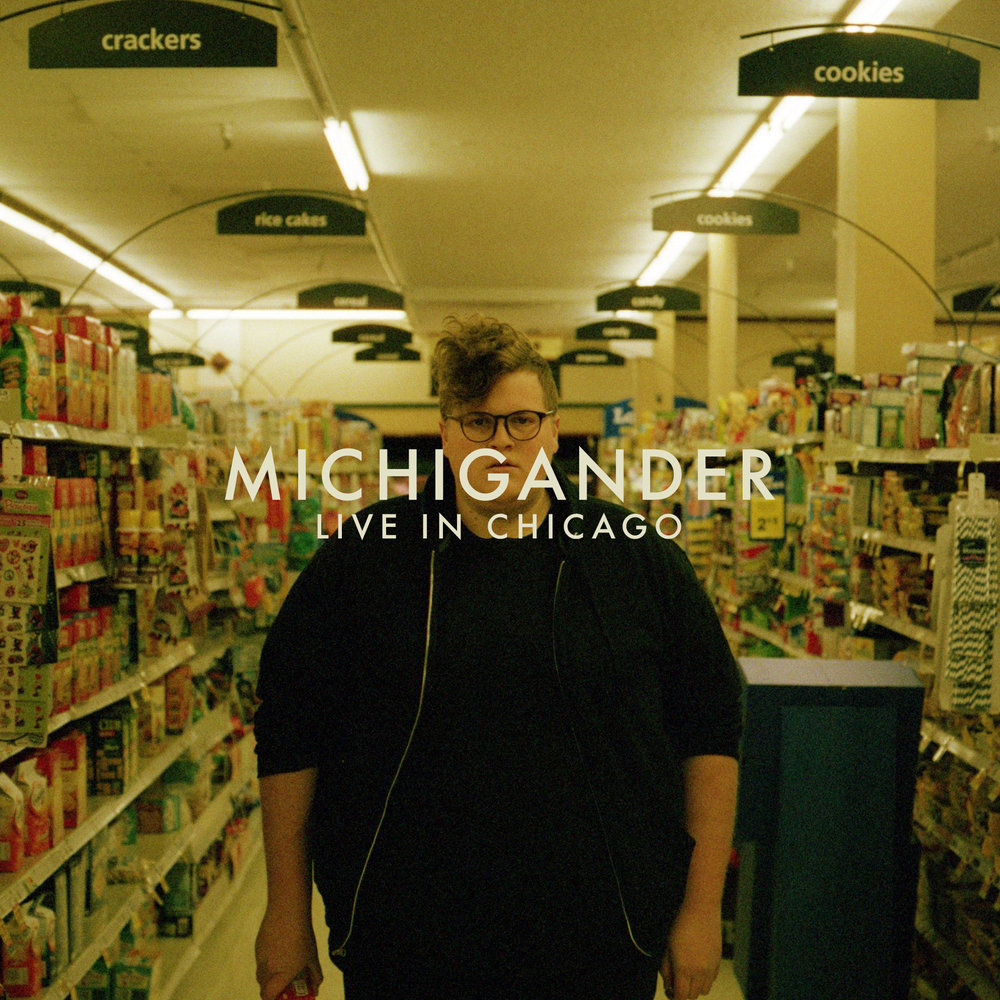 Michigander - 'Live In Chicago'   Recording, Mixing and Mastering Engineer  A Living Room in the Lakeview Neighborhood Chicago, IL 2017