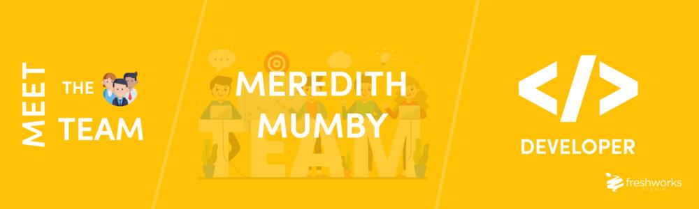 Meet the Team - Meredith - Front-End Developer & Scrum Master