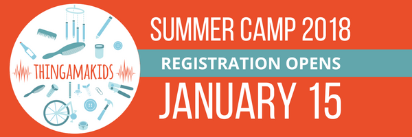 THINGAMAKIDS! SUMMER CAMP REGISTRATIOn STARTS JAN 15.png