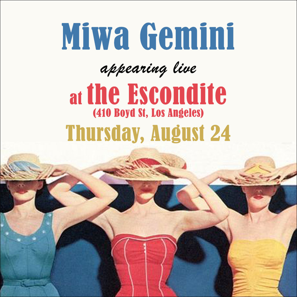 Miwa Gemini at the Escondite, Los Angeles, CA