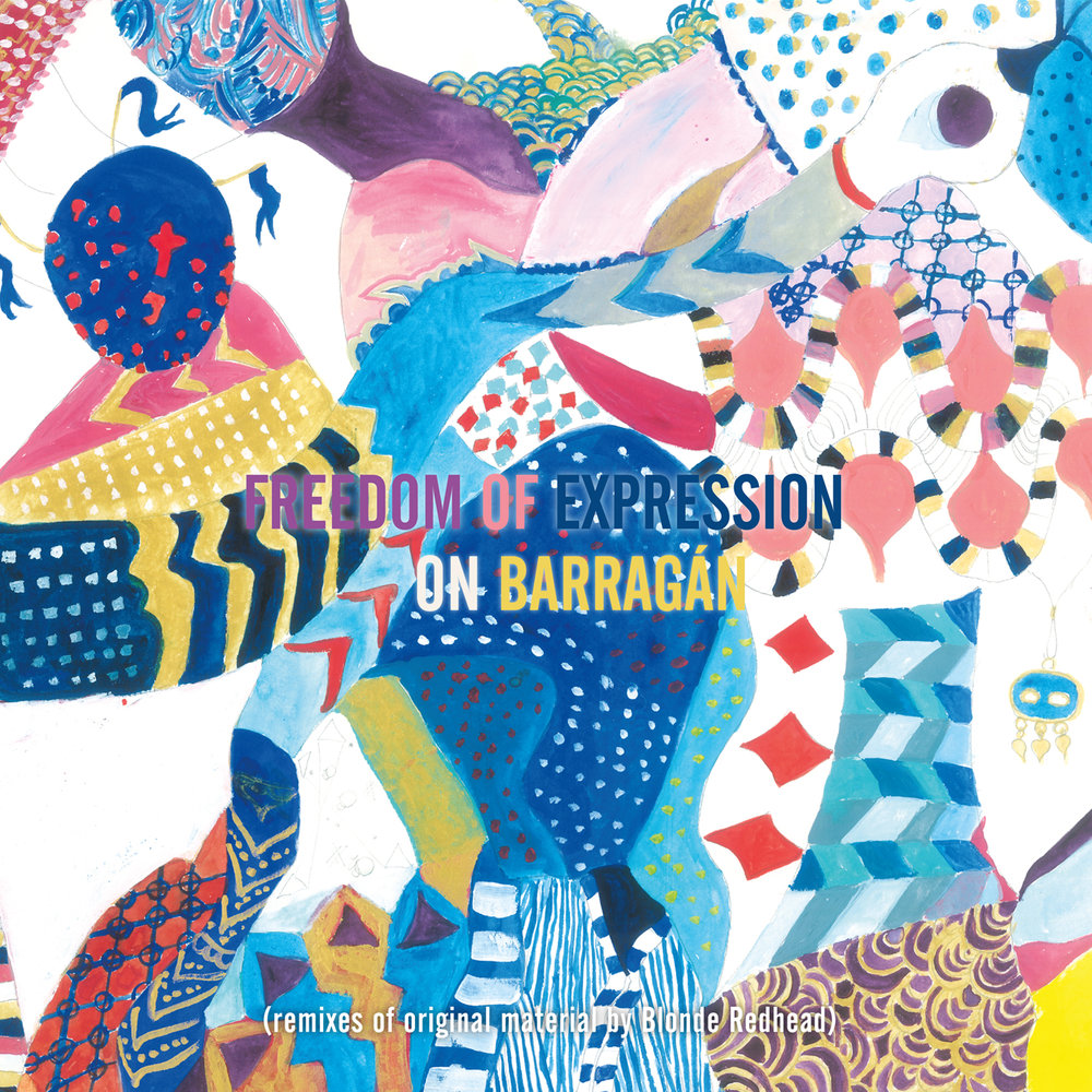 Freedom Of Expression On Barragán | Various Artists | 2016
