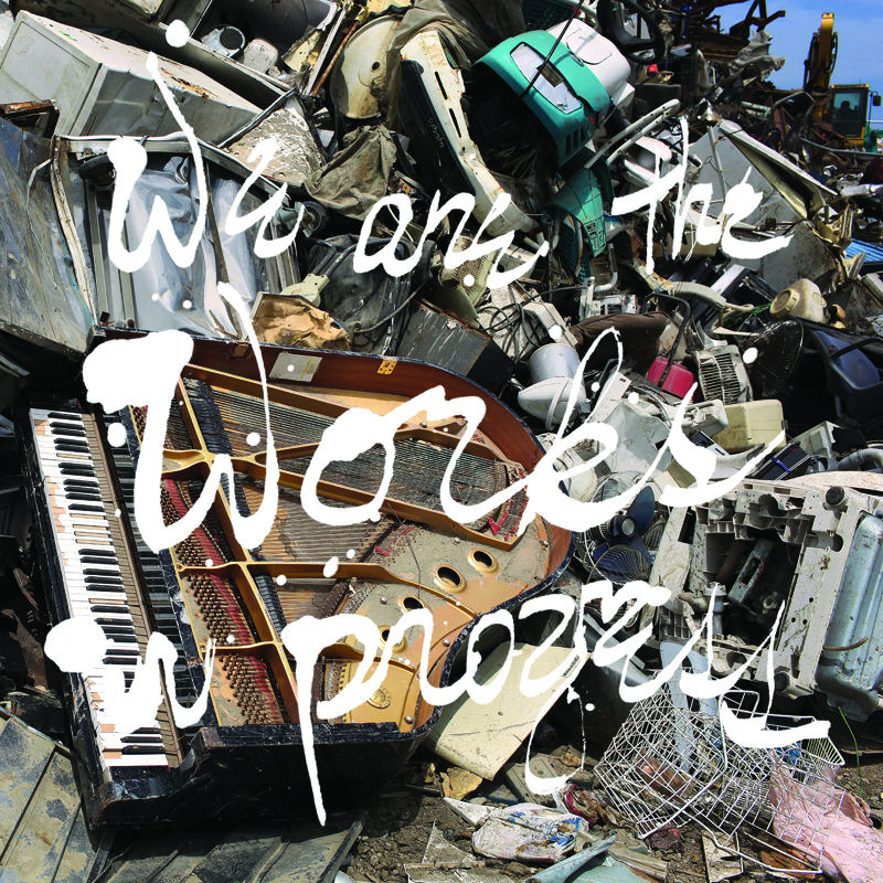 We Are The Works In Progress | Various Artists | 2012