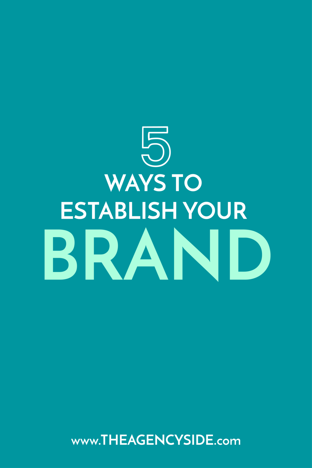 5 Ways to Establish Your Brand