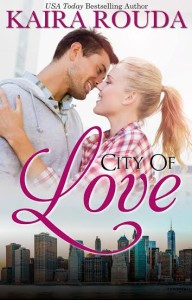 City Of Love by Kaira Rouda