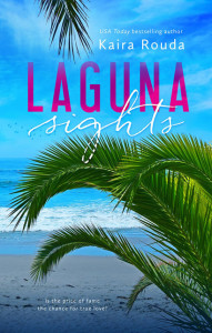 Laguna Sights by Kaira Rouda