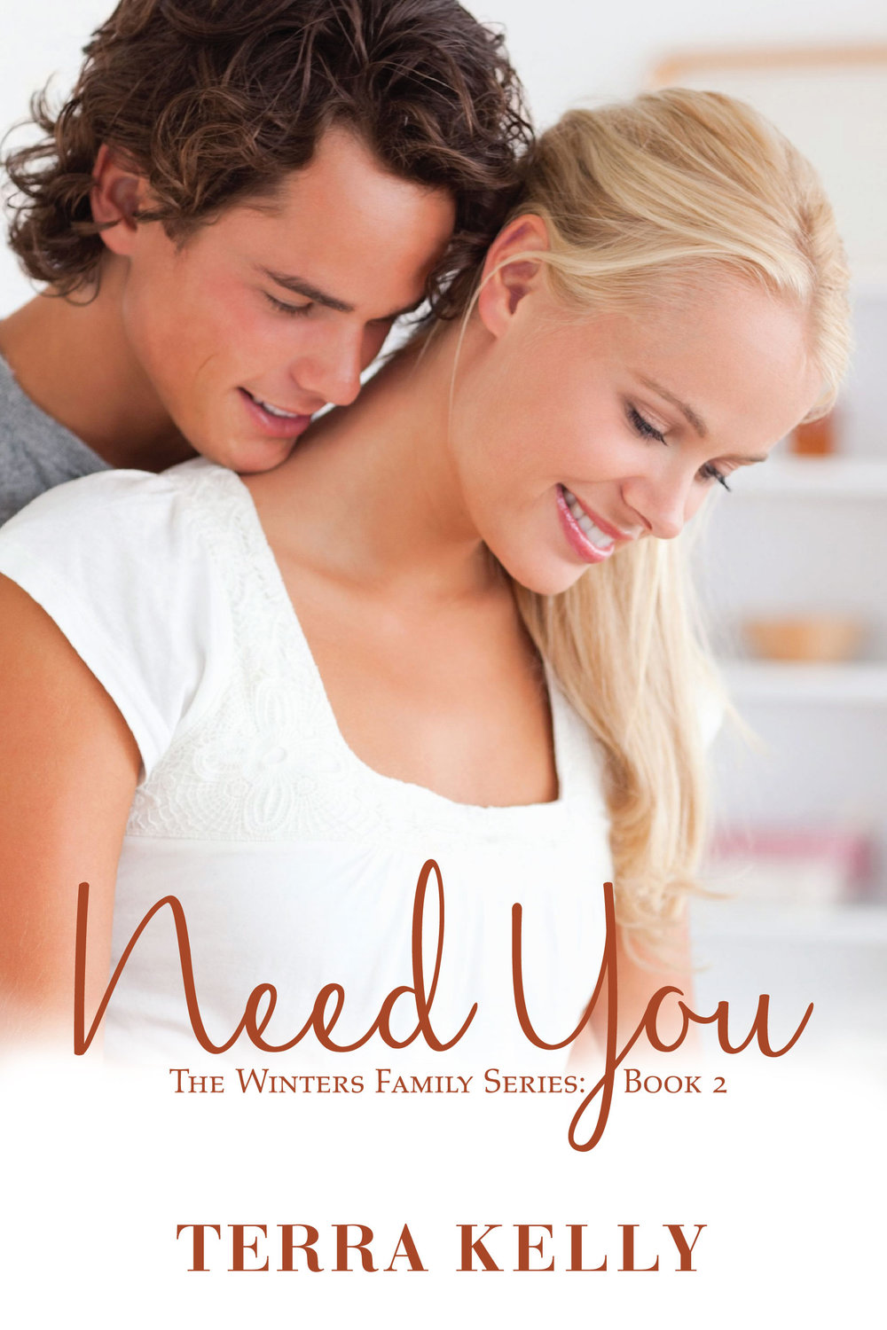 Need You - Terra Kelly    Alyssa believed she could only love one man, the man she lost. Can Alex convince Alyssa that everyone deserves a second chance?