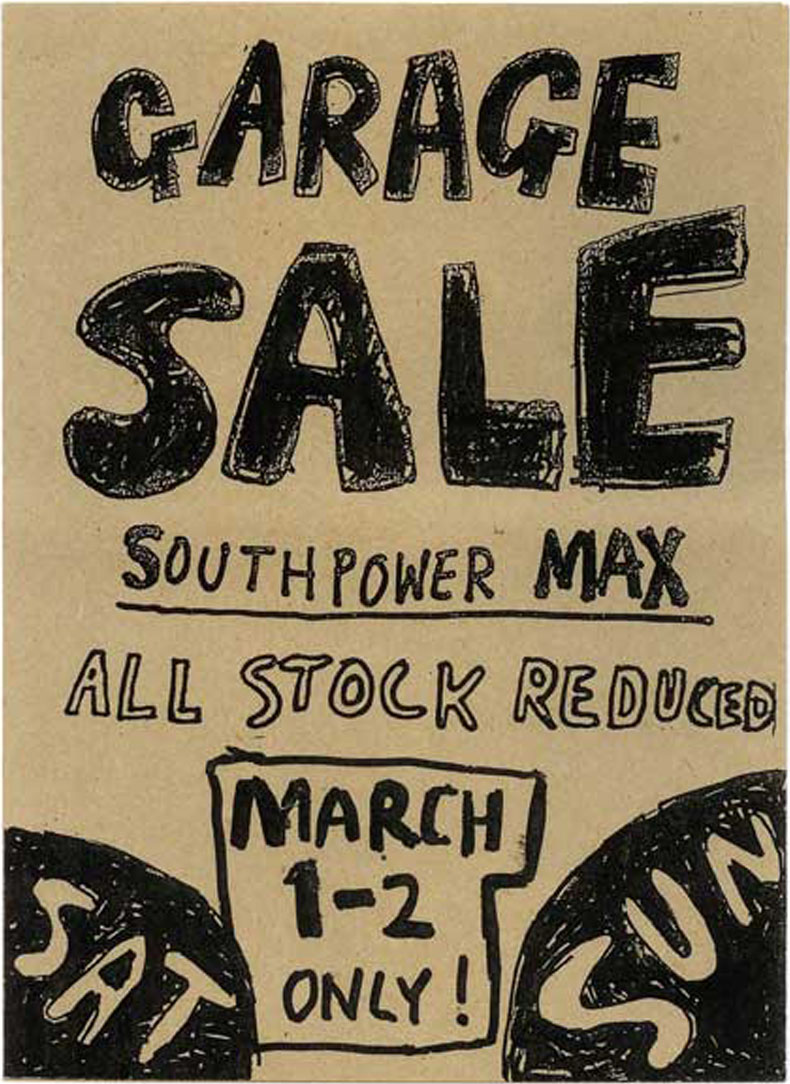 Southpower Max – Appliance retailer – Street posters were hand-drawn (with giant magic markers) on A1 size packing cardboard.