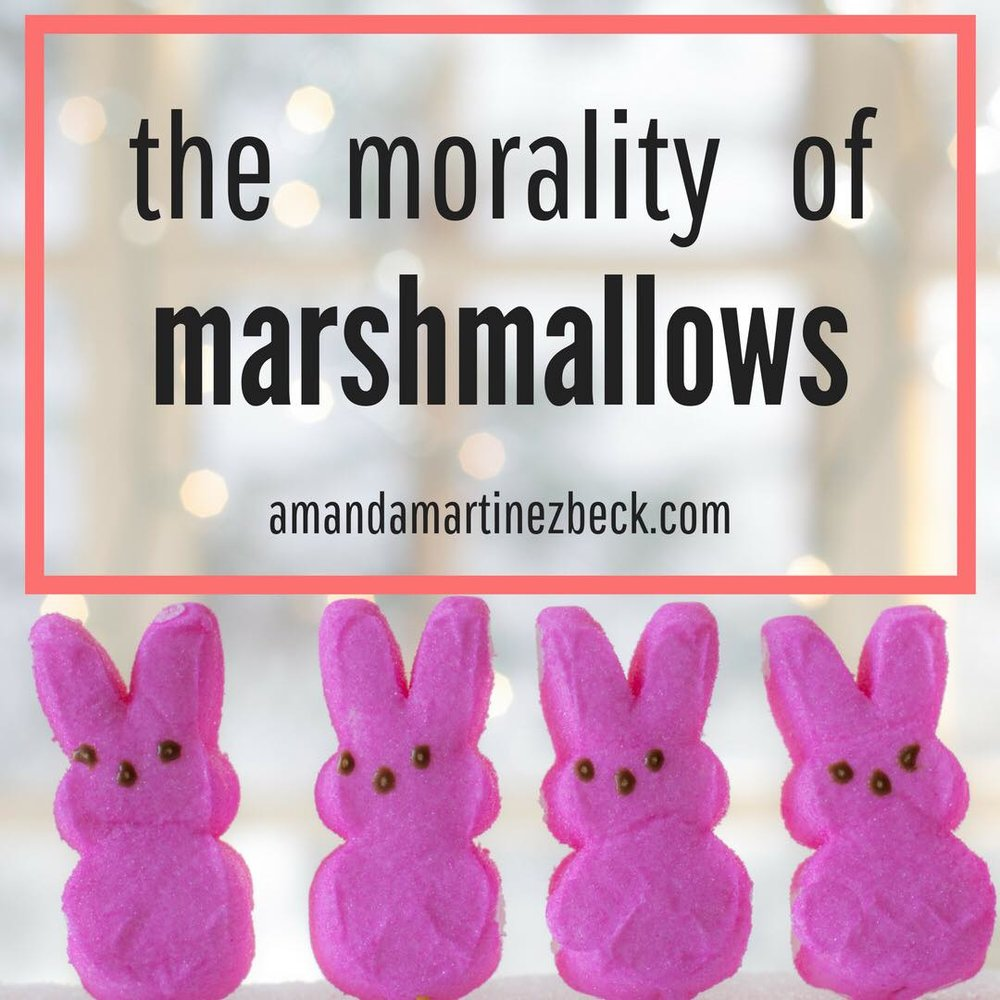 morality of marshmallows.jpg