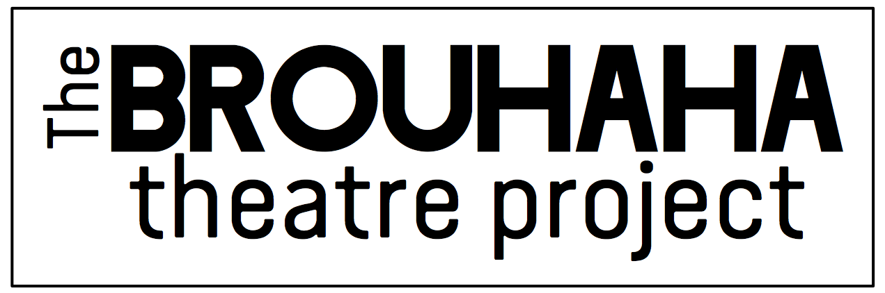 The Brouhaha Theatre Project