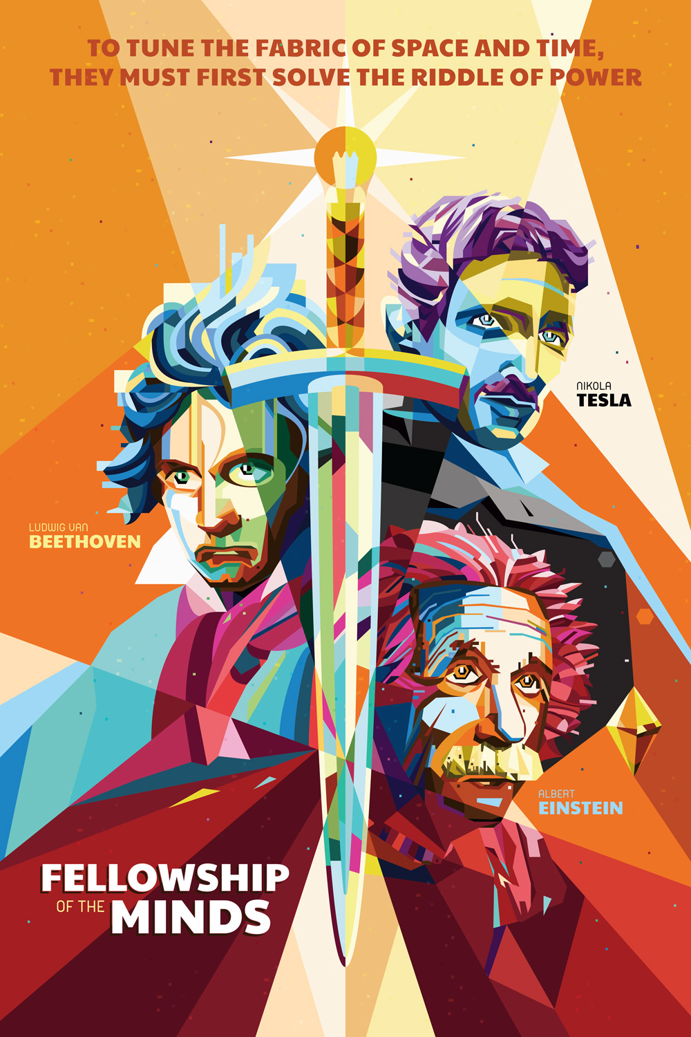 Fellowship of the Minds - An homage to these three geniuses from history. Even to this day they continue to inspire and shape our dreams and ambitions.