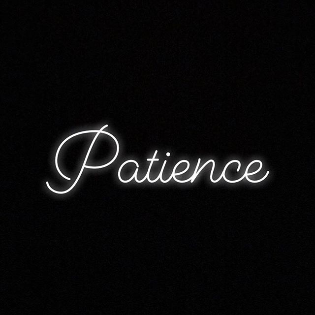 — 1. Patience