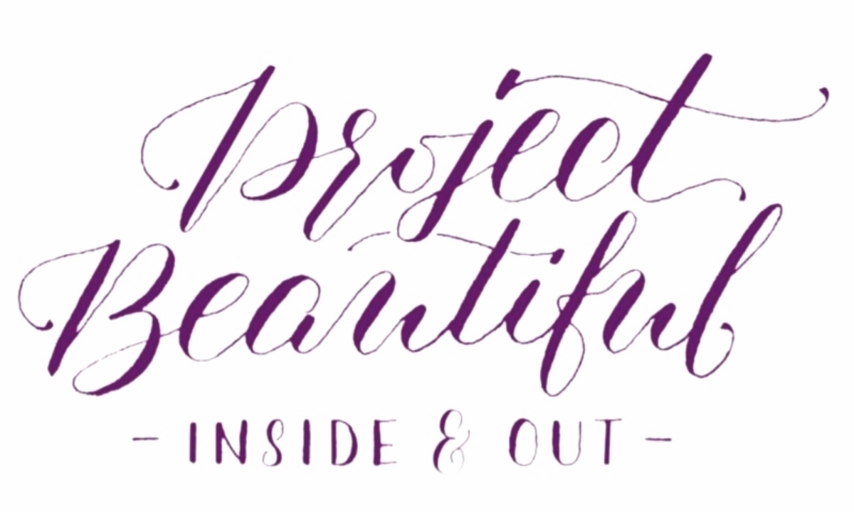 Project Beautiful - Inside and Out
