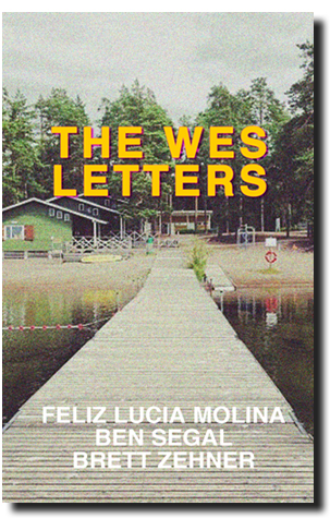 The Wes Letters available at Outpost19   Amazon   Powell's