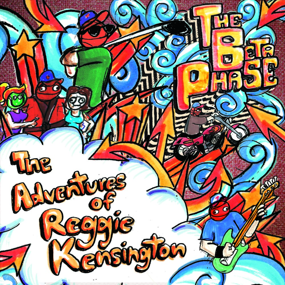 The Beta Phase - The Adventures of Reggie Kensington