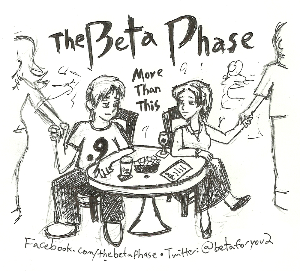 The Beta Phase - More Than This