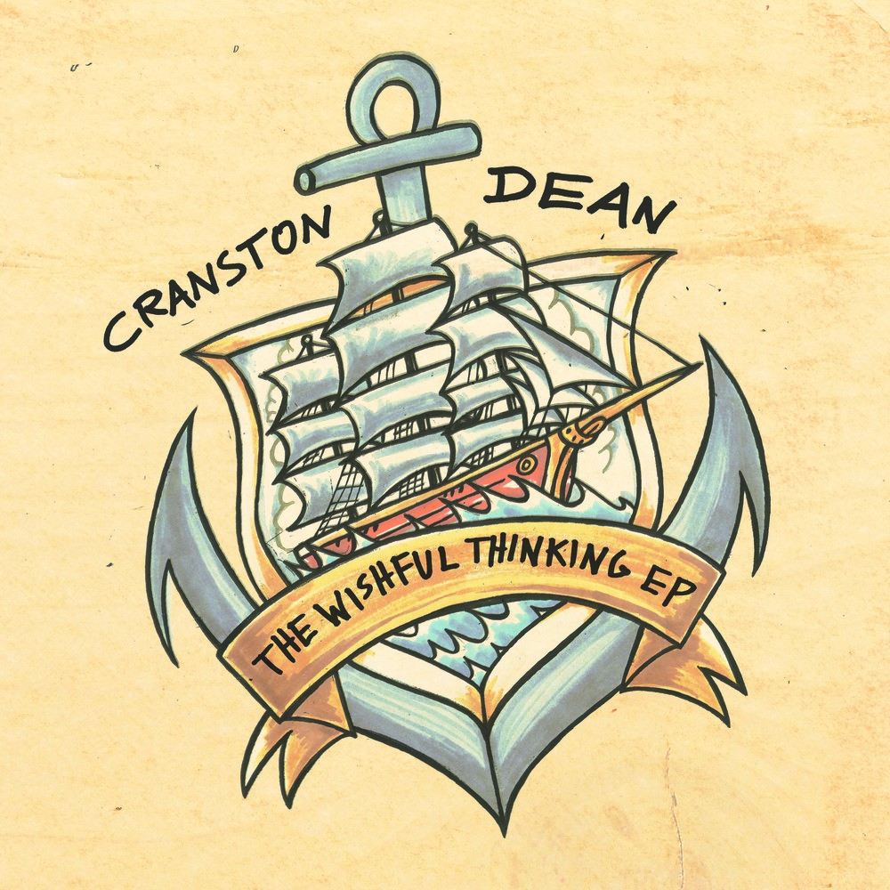 Cranston Dean - The Wishful Thinking EP