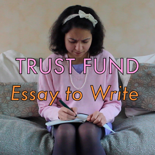 Essay to write - Trust Fund  Digital 13 January 2016