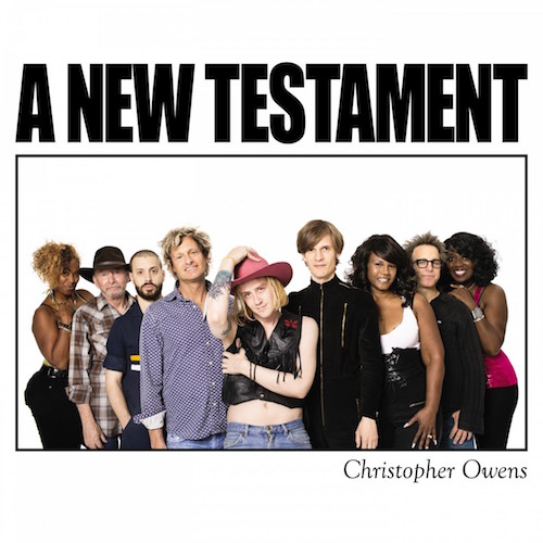 A New Testament - Christopher Owens   TS011   Digital, CD, Vinyl   30 September 2014   Buy