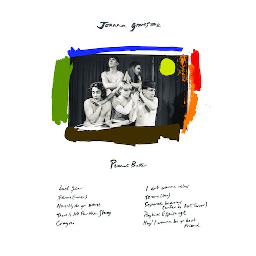 Peanut Butter - Joanna Gruesome   TS018   Digital, CD   19 May 2015   Buy