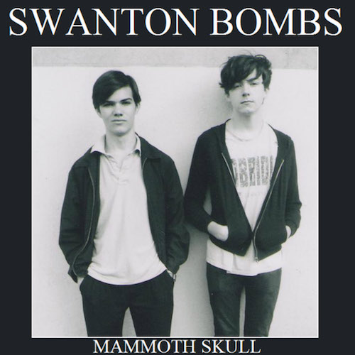 Mammoth Skull - Swanton Bombs  Quiff001 Digital, Vinyl 7 December 2008  Buy