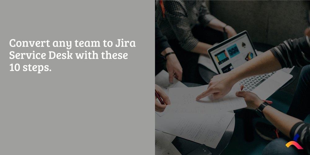 Convert_business_team_jira_service_desk.jpg