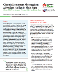 Bruner, Charles, Anne Discher and Hedy Chang, Chronic Elementary Absenteeism: A Problem Hidden in Plain Sight, Child and Family Policy Center and Attendance Works, November 2011