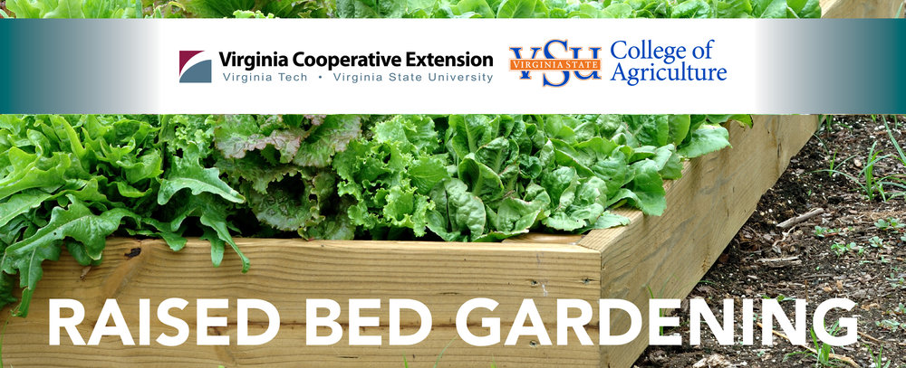 Raised Bed Gardening MAY 25, 2017 9am - 12pm Tricycle Garden RVA Urban Farm 901 Bainbridge St Richmond, VA 23223 REGISTER ONLINE: https://goo.gl/forms/KzW3gDH6XsH4CE3I2 For anyone interested in learning more about how to have a successful raised bed garden including tips on planning your garden area, constructing a raised bed garden, soil testing and fertility management, water management, plant and seed selection and more. Join Dr. Leonard Githinji (Sustainable and Urban Agriculture Specialist, Virginia State University / Virginia Cooperative Extension) and Ms. Amy Wildermann (Urban Farm Manager, Tricycle Gardens), for presentations and discussions on how to start your own raised bed garden or improve your existing one. Free and open to the public.  Participation is limited. Please contact the VSU Cooperative Extension office of Agriculture & Natural Resources at (804) 524-5960 or email mklein@vsu.edu for more information. If you are a person with a disability and desire any assistive devices, services or other accommodations to participate in this activity, please contact the VSU Cooperative Extension office of Agriculture & Natural Resources office at (804) 524-5960 / TDD (800) 828-1120 during business hours of 8 am. and 5 p.m. to discuss accommodations five days prior to the event.