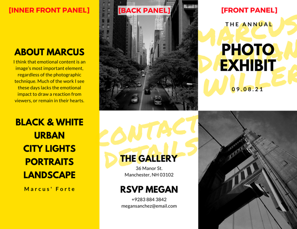 "This brochure follows the format described above. The front panel has a bold image and text that invite the reader to open the brochure; the inner front panel includes a summary and brief list to further interest the reader to learn more about Marcus' photography; and the back panel includes a location and contact information, as well as a call to action (""RSVP"")."